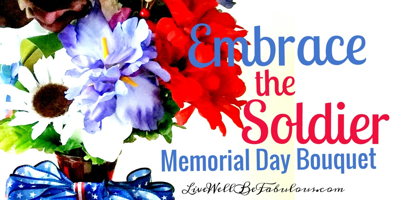 Embrace the Soldier Memorial Day Holiday Bouquet