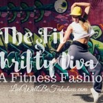 The Fit & Thrifty Diva Be A Fitness Fashionista