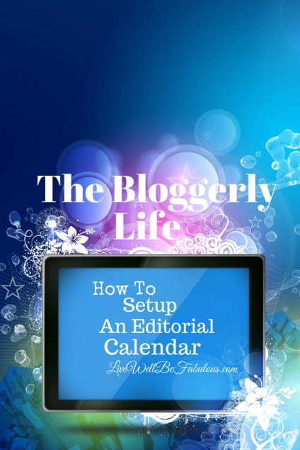 The-Bloggerly-Life-How-to-Setup-An-Editorial-Calendar-Pinterest-LiWBF