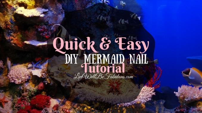 Quick And Easy DIY Mermaid Nail Tutorial