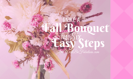 How To Make A Fall Bouquet In Six Easy Steps