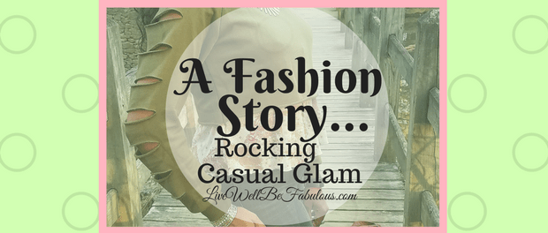 A Fashion Story Rocking Casual Glam