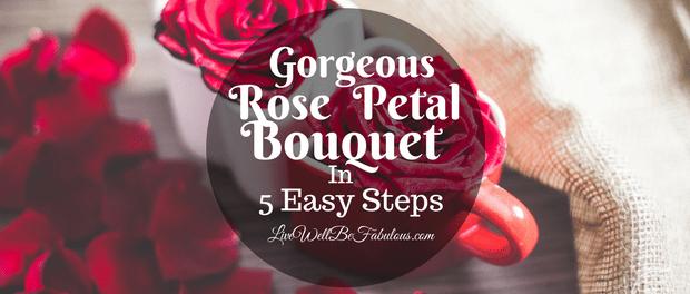 Super Gorgeous Rose Petal Soap Bouquet in 5 Easy Steps