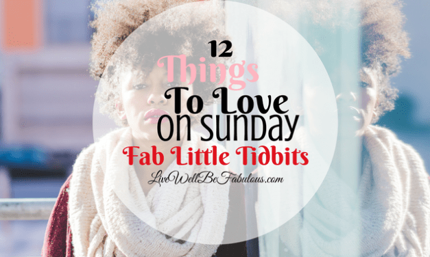 12 Things to Love and List on Sunday
