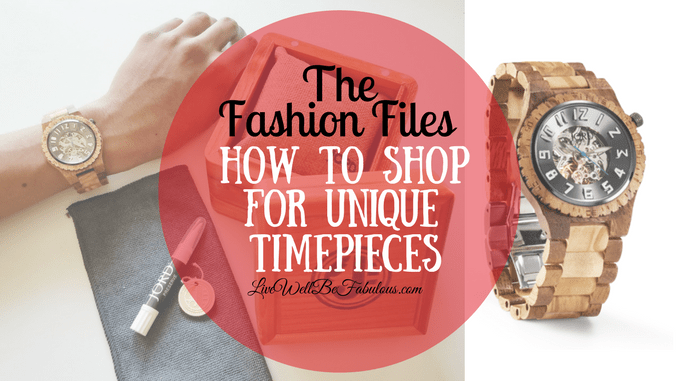 The Fashion Files How To Shop For Unique Timepieces This ...