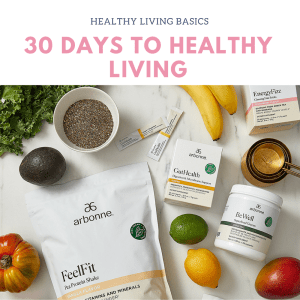 How to Do the Arbonne 30 Days to Healthy Living Cleanse