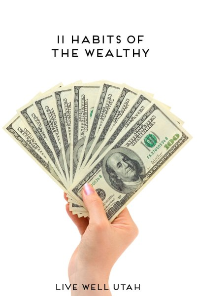 11 Habits of the Wealthy