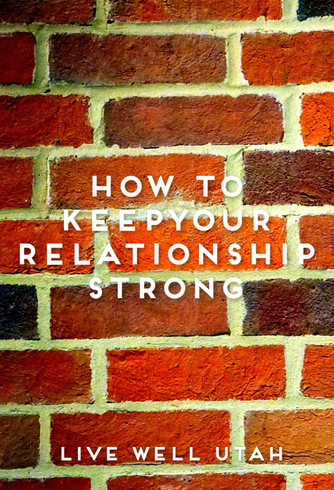 Keep Your Relationship Strong