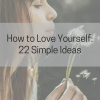 How to Love Yourself: 22 Simple Ideas