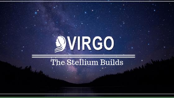 The Stellium in Virgo Builds | 3rd Week August 2019