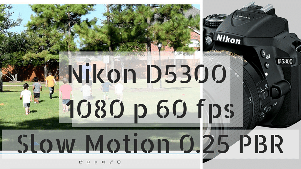 Taking Video on Nikon D5300