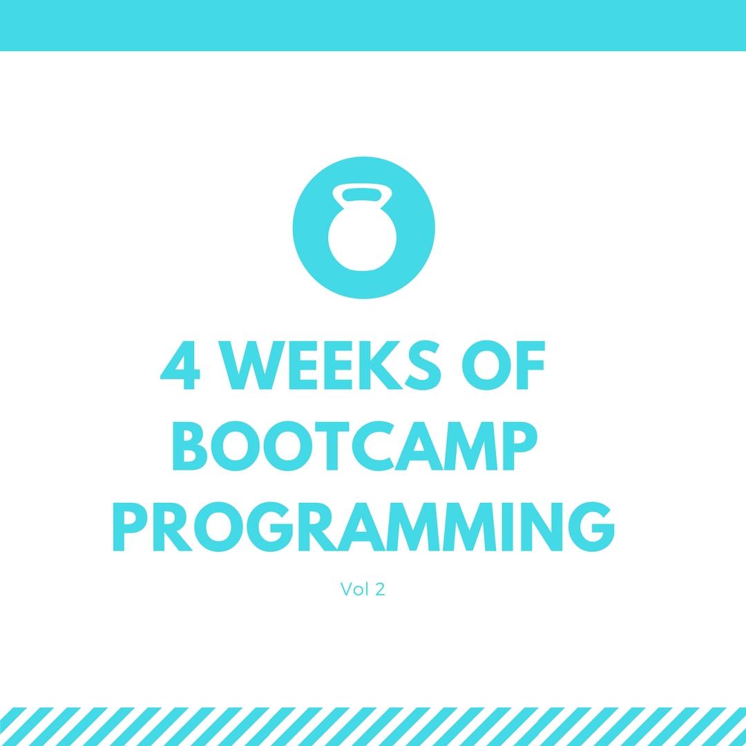 4 Week Bootcamp Programming Vol 2 Living Amped