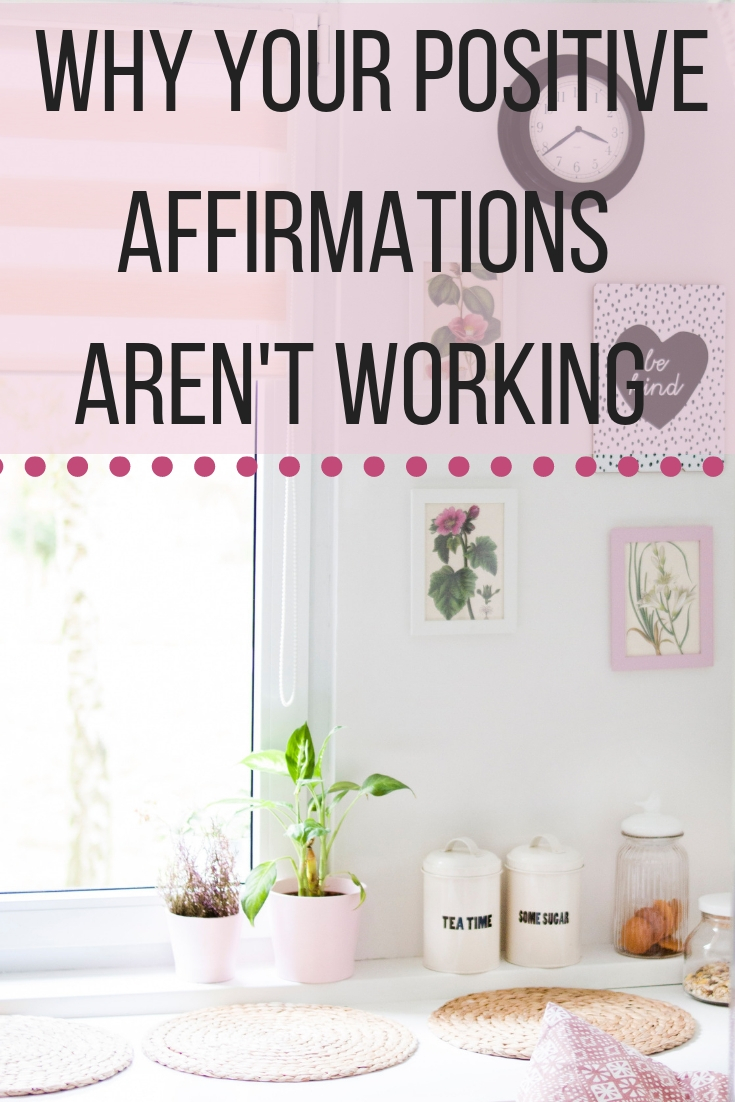Why Your Positive Affirmations Aren't Working – livingbreely