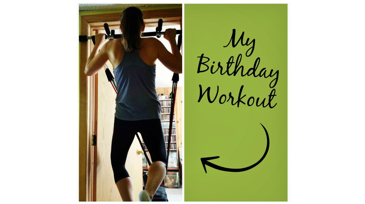 My Birthday Workout