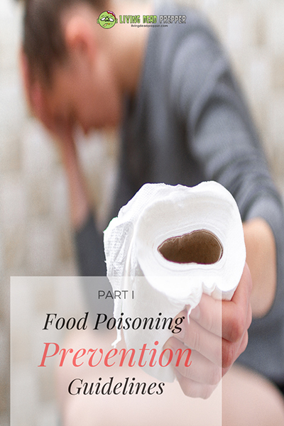 Primer on Food Poisoning – Part I