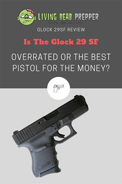 Glock 29 Pistol Review: Is the Glock 29SF The Best Pistol?