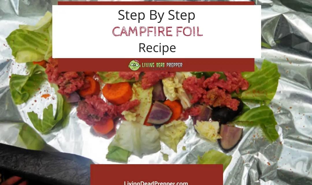 Step-By-Step Campfire Foil Recipe