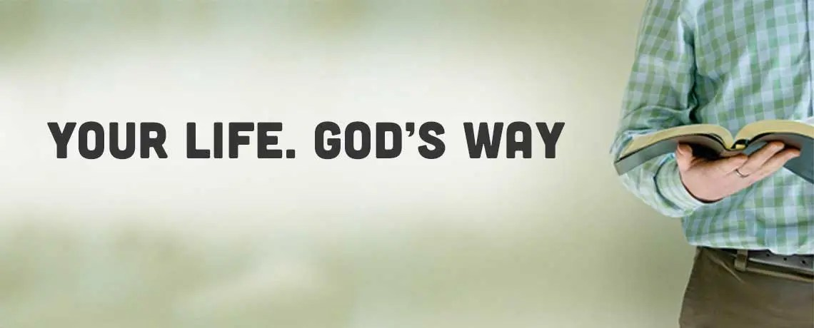 your life God's way