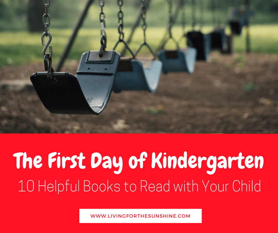 The First Day of Kindergarten: 10 Helpful Books to Ease the Transition