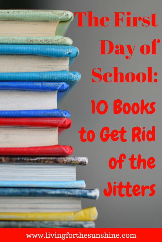 Books to Calm First Day of Kindergarten Jitters