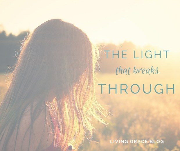 The Light That Breaks Through