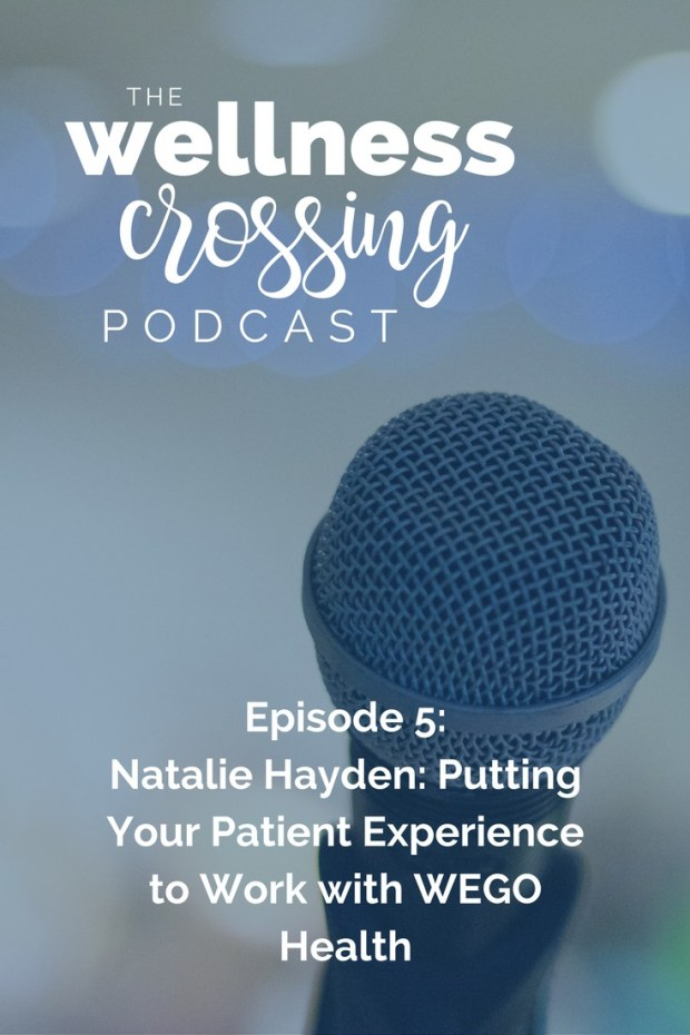 Interested in putting your patient experience to work? Check out the WEGO Health Expert Platform, which we're talking about on the Wellness Crossing Podcast today! Natalie Hayden is sharing her personal experience and tips on how to land yourself an assignment to work from home. Click to listen!