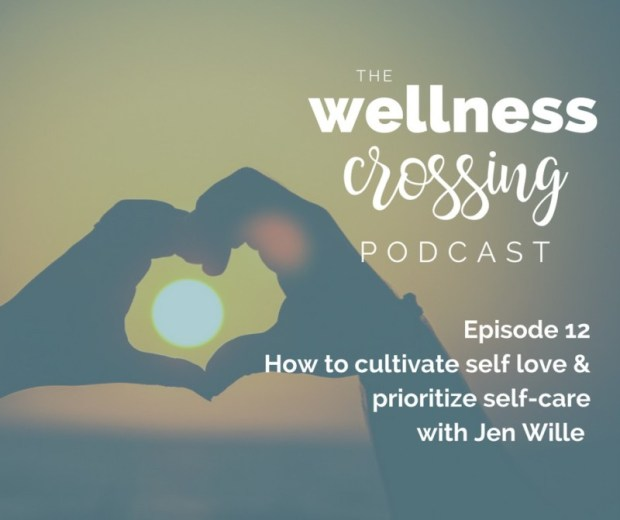 Think you don't have time for self-care? Listen in as Jen Wille shares why she thinks we ALL have the time and how to create your own self-care practice that works for YOU. Click to tune in!