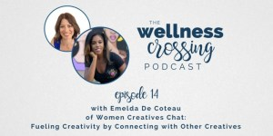 Women Creatives Chat, founded by this episode's guest of the Wellness Crossing, is a place for women of all creative talents to gather and connect. Emelda is talking about fueling our creative drives through a consistent self-care + soul-care practice and you don't want to miss this chat! Tune in here: http://www.livinggraceblog.com/podcast