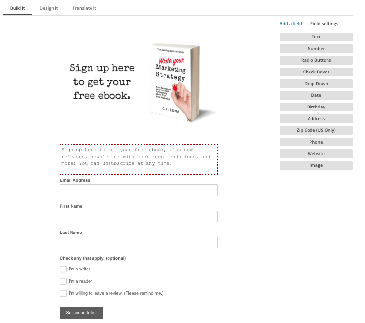 A screen shot of the Mailchimp sign-up form I designed. I opted to keep it very uncomplicated.