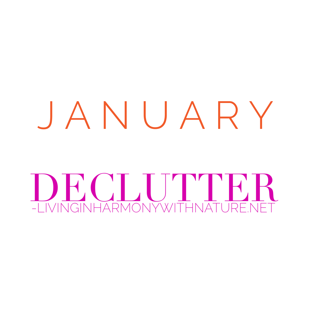 declutter- living in harmony with nature
