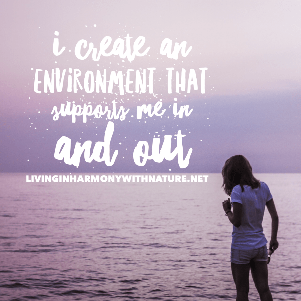 create supportive environment - living in harmony with nature