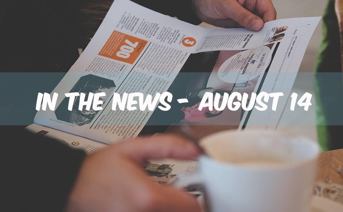 news august 14