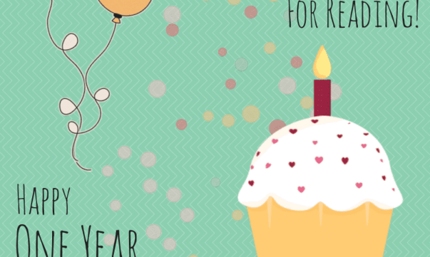 It's My One Year Blogiversary!