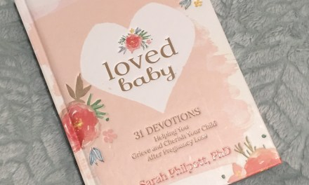 """A Healing Book for Women who Experience Loss of a Baby during Pregnancy: """"Loved Baby"""""""
