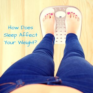 How Does Sleep Affect your Weight? Does your Lack Make you Fat?