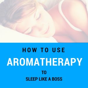 How to Use Aromatherapy Oils for Sleep