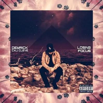 Demrick & Cali Cleve - Losing Focus