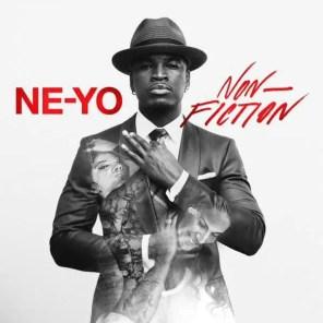 Ne-Yo – Non-Fiction
