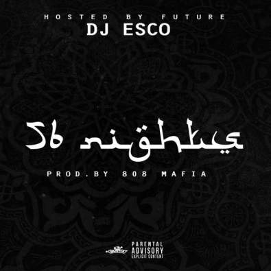 Future - 56 Nights