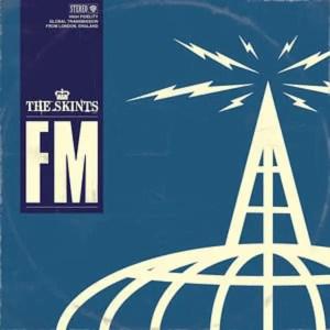 The Skints – FM