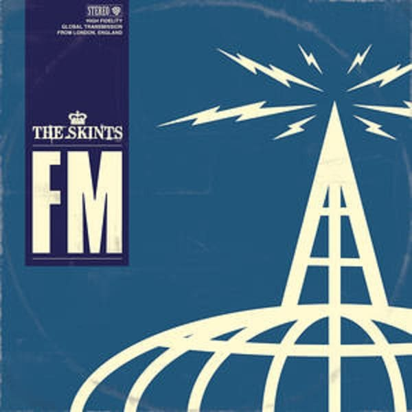 The Skints – FM