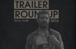 Trailer Roundup 10/16/16