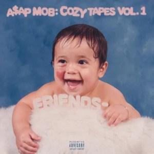 A$AP Mob - Cozy Tapes, Vol. 1: Friends
