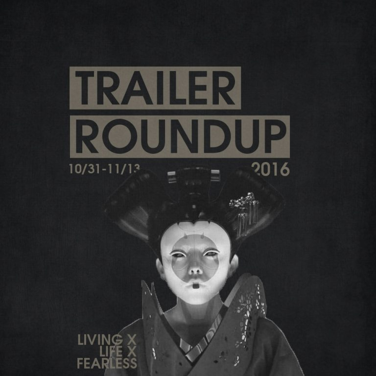 Trailer Roundup 10/31/16
