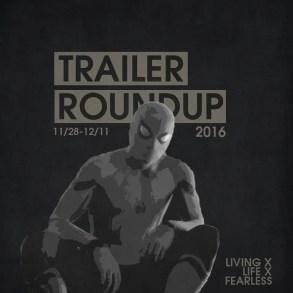 Trailer Roundup 11/28/16