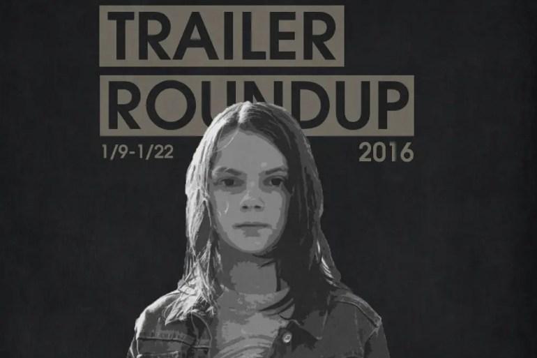 Trailer Roundup 1/9/17