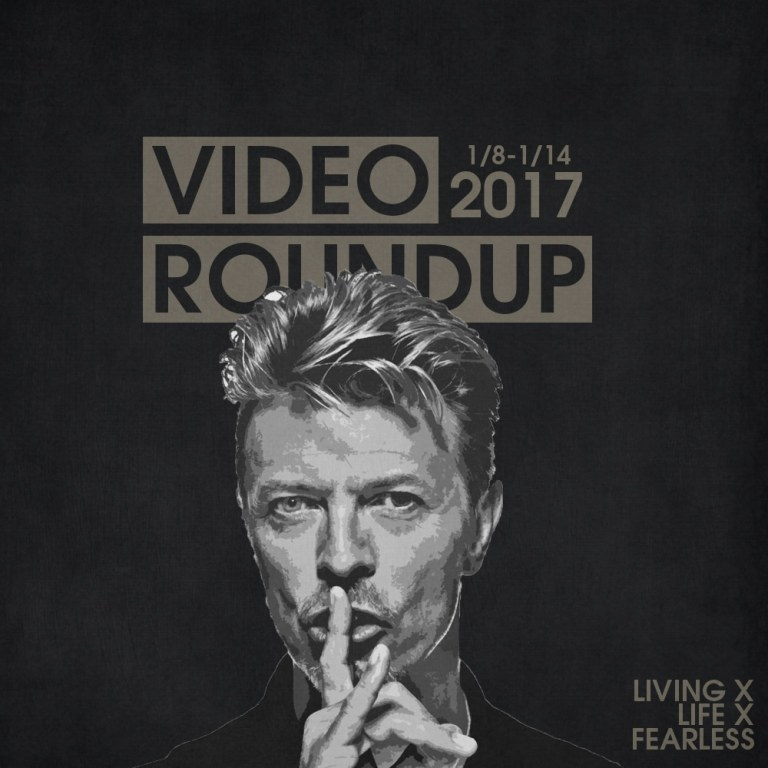 Video Roundup 1/8/17