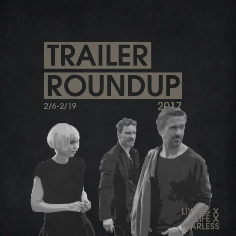 Trailer Roundup 2/6/17