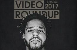 Video Roundup 4/30/17