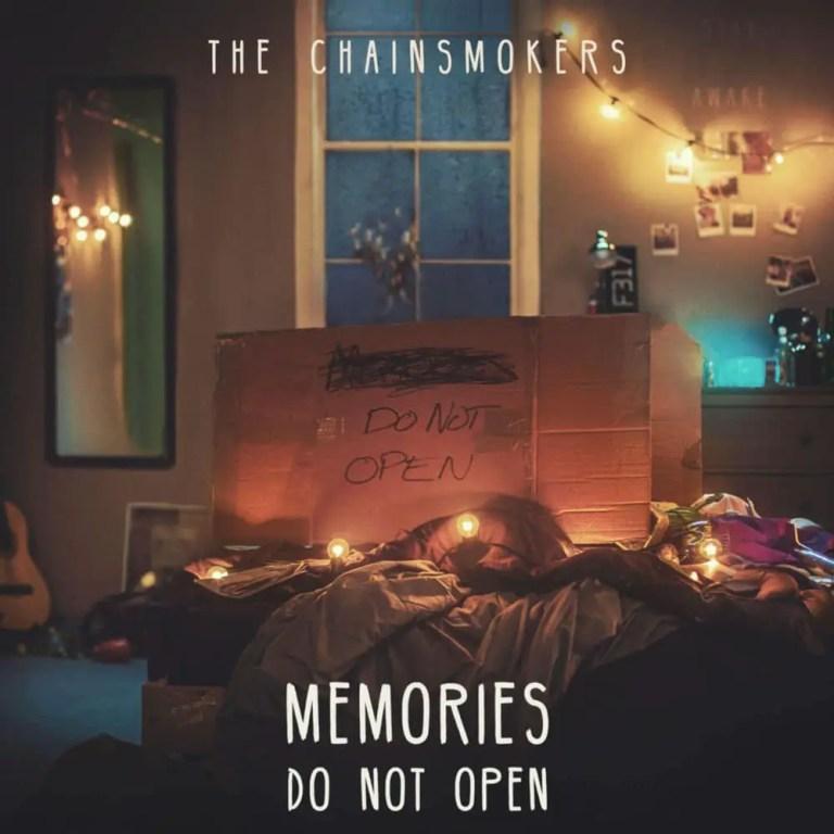 Chainsmokers - Memories...Do Not Open